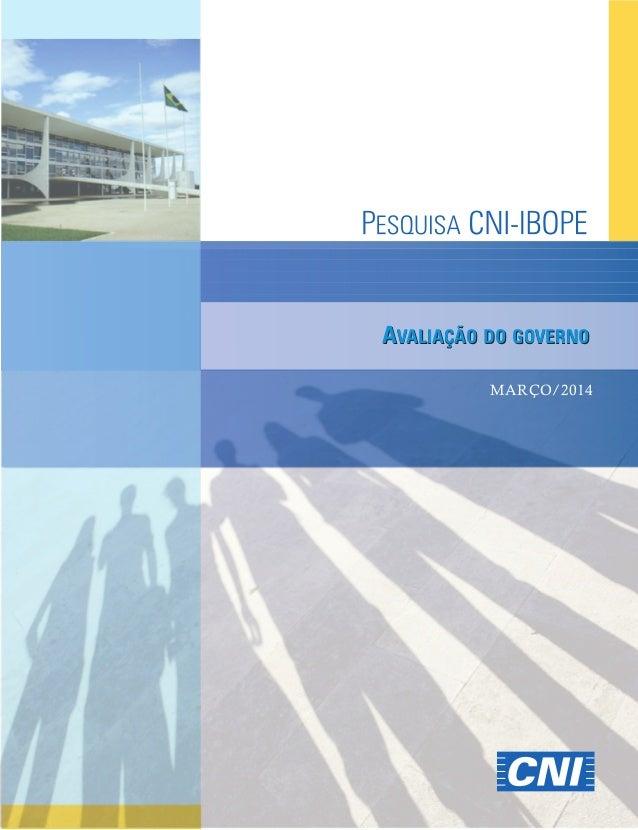 CNI-Ibope | Março 2014 | Divulgação 27/03/2014