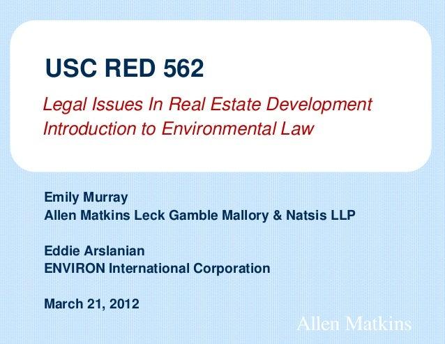 Emily MurrayAllen Matkins Leck Gamble Mallory & Natsis LLPEddie ArslanianENVIRON International CorporationMarch 21, 2012Le...