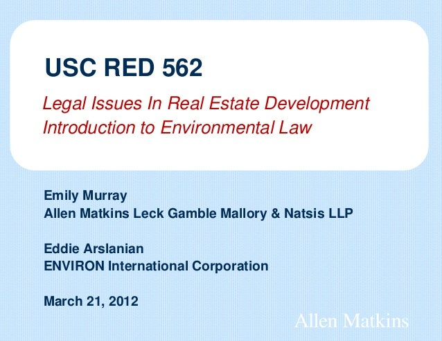 Legal Issues In Real Estate Development Introduction to Environmental Law