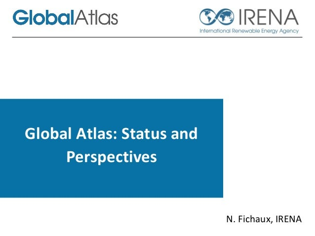 IRENA Global Atlas status and perspectives