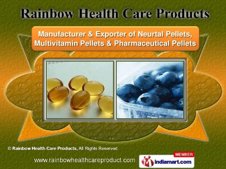 Manufacturer & Exporter of Neurtal Pellets,Multivitamin Pellets & Pharmaceutical Pellets