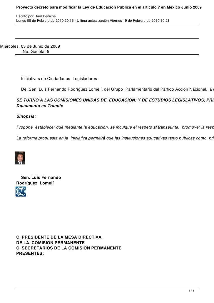 Proyecto decreto para modificar la Ley de Educacion Publica en el articulo 7 en Mexico Junio 2009        Escrito por Raul ...