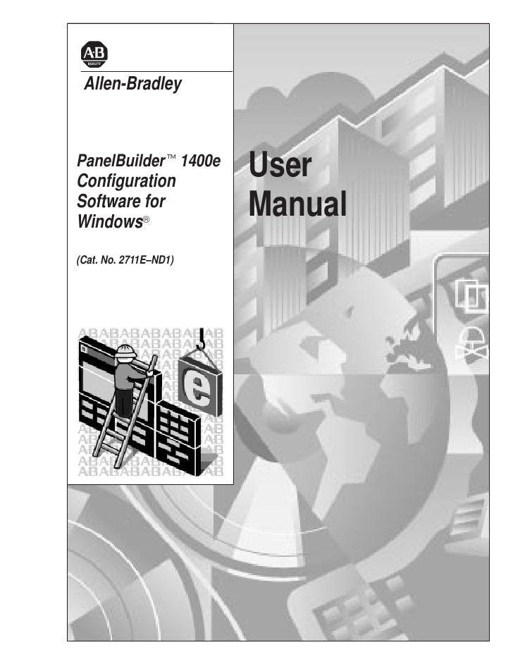 Allen-BradleyPanelBuildert1400eConfiguration                       UserSoftware forWindows®                       Manual(C...