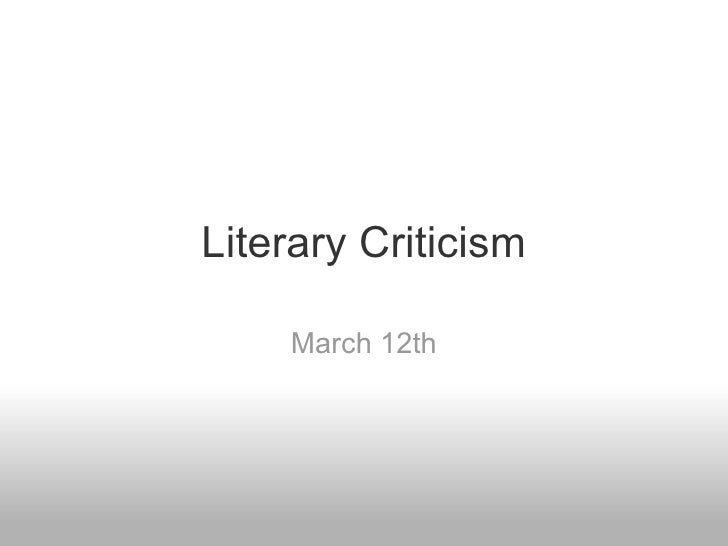Literary Criticism March 12th
