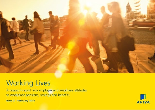 Aviva's Working Lives report - Issue 2, February 2013