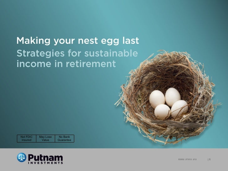 Putnam Investments: Making your nest egg last