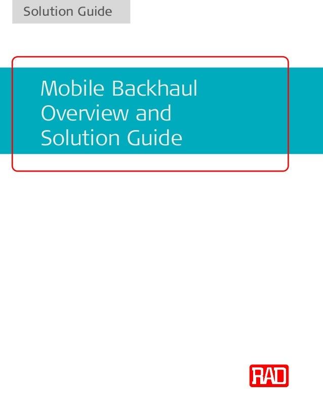 Solution GuideMobile BackhaulOverview andSolution Guide