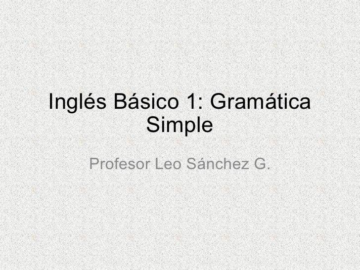 Inglés Básico 1 - Gramatica simple