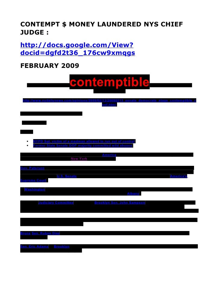 CONTEMPT $ MONEY LAUNDERED NYS CHIEF JUDGE : http://docs.google.com/View? docid=dgfd2t36_176cw9xmqgs FEBRUARY 2009      Se...
