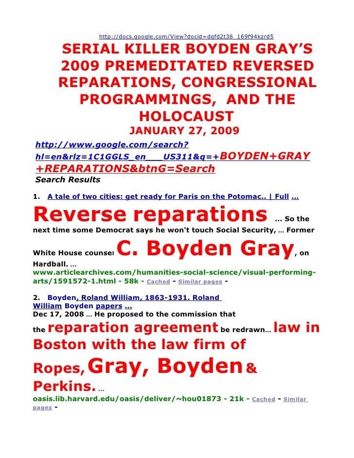 http://docs.google.com/View?docid=dgfd2t36_169f94kzrd5          SERIAL KILLER BOYDEN GRAY'S         2009 PREMEDITATED REVE...