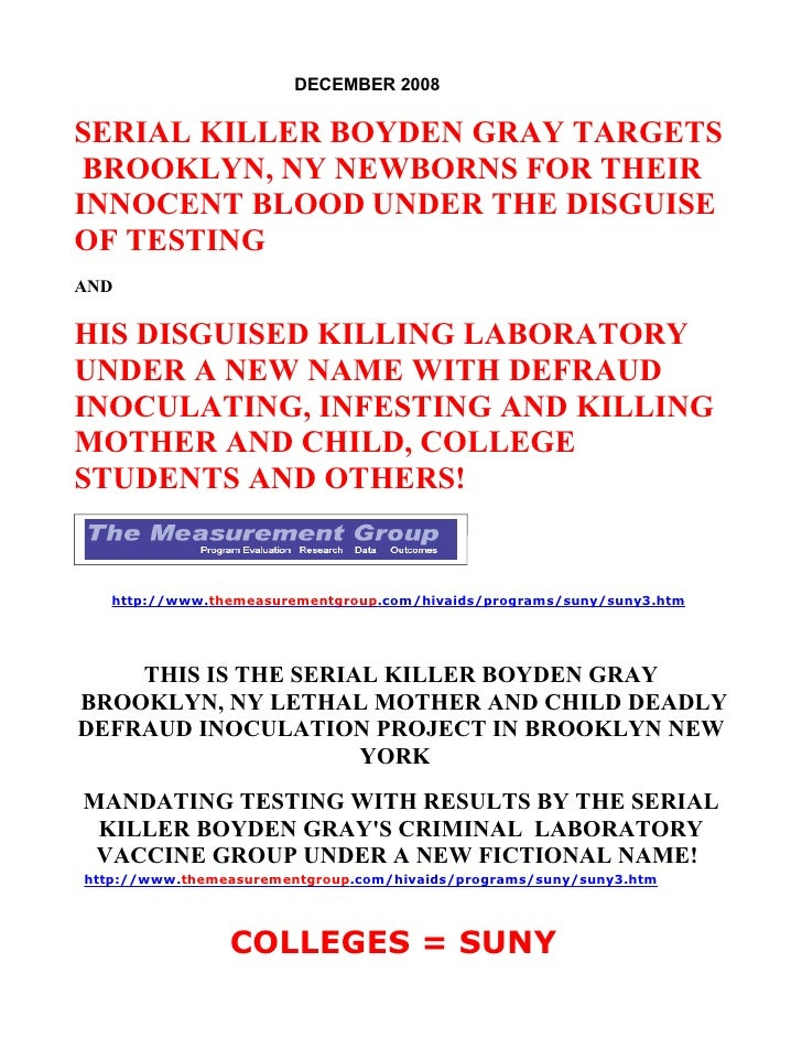 DECEMBER 2008  SERIAL KILLER BOYDEN GRAY TARGETS  BROOKLYN, NY NEWBORNS FOR THEIR INNOCENT BLOOD UNDER THE DISGUISE OF TES...