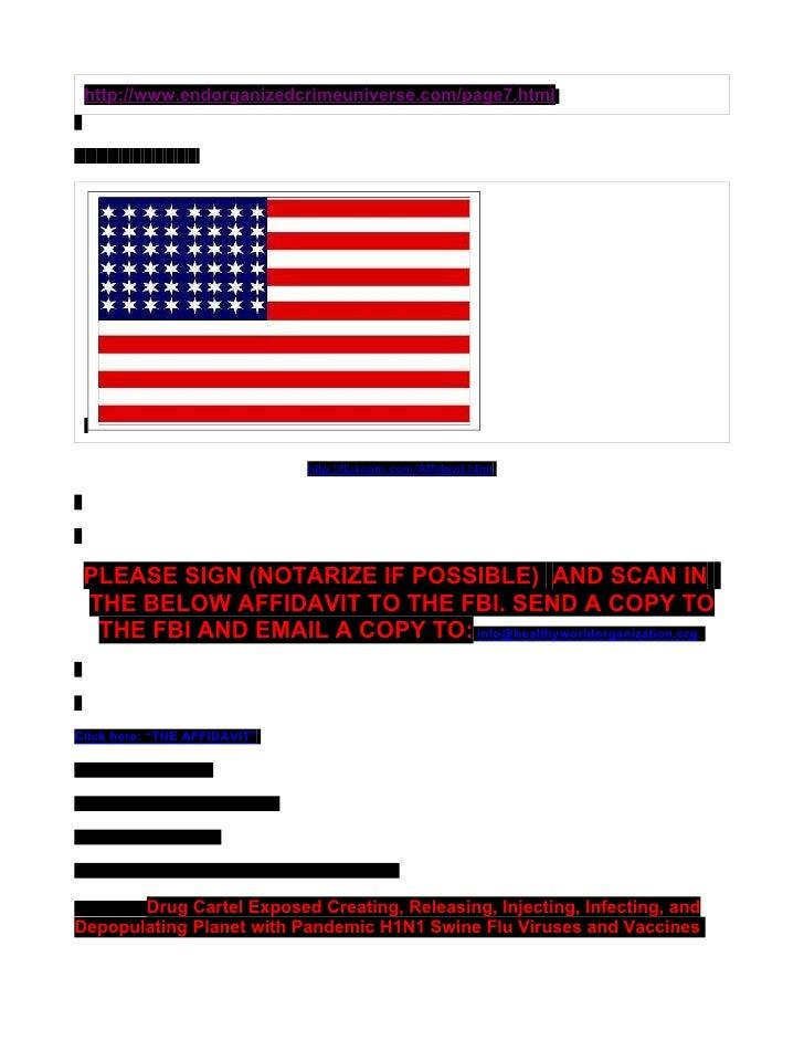 http://www.endorganizedcrimeuniverse.com/page7.html                                       http://fluscam.com/Affidavit.htm...