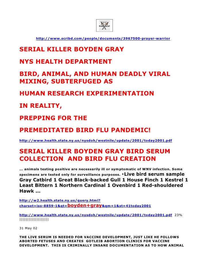 http://www.scribd.com/people/documents/3967500-prayer-warrior   SERIAL KILLER BOYDEN GRAY NYS HEALTH DEPARTMENT BIRD, ANIM...