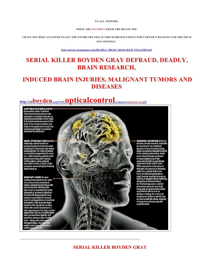 SERIAL KILLER BOYDEN GRAY INDUCED SEIZURE AND BRAIN CANCER INFLIC