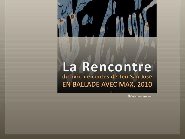 La Rencontre [en francais] (por: carlitosrangel)