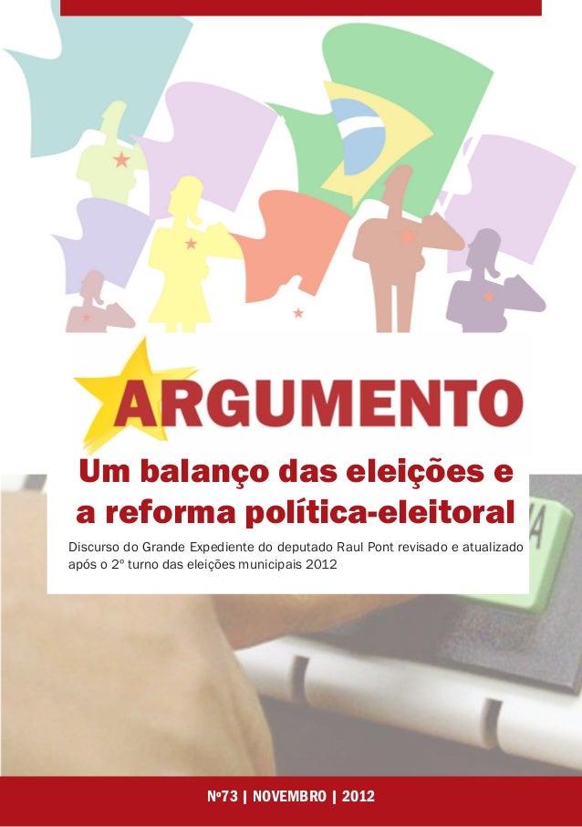 Um balanço das eleições e a reforma política-eleitoralDiscurso do Grande Expediente do deputado Raul Pont revisado e atual...