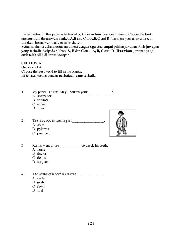 Each question in this paper is followed by three or four possible answers. Choose the bestanswer from the answers marked A...