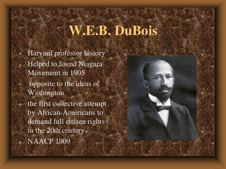 WEB Du Bois  Beliefs NAACP amp Impact on Society