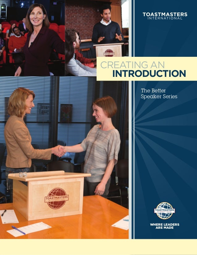 CREATING AN  INTRODUCTION      The Better      Speaker Series         WHERE LEADERS           ARE MADE