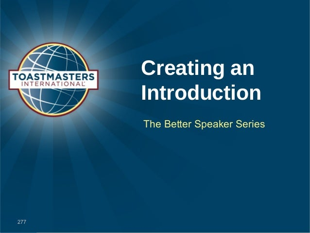 Creating an      Introduction      The Better Speaker Series277