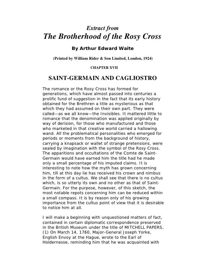 Extract from The Brotherhood of the Rosy Cross                By Arthur Edward Waite       (Printed by William Rider & Son...