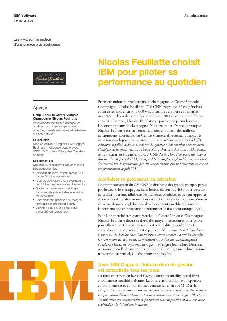 Nicolas Feuillatte choisit IBM pour piloter sa performance au quotidien avec Cognos