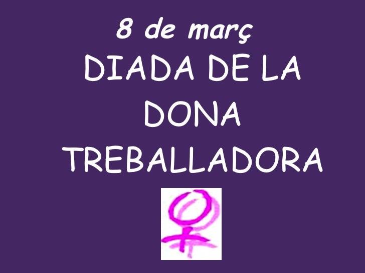 Diada de la Dona Treballadora