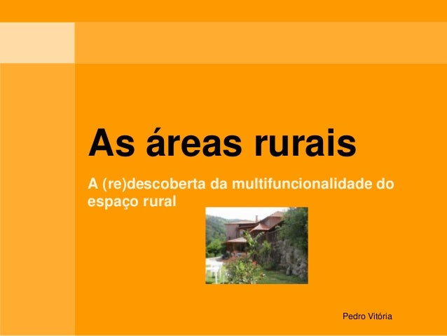Pedro Vitória  As áreas rurais  A (re)descoberta da multifuncionalidade do espaço rural