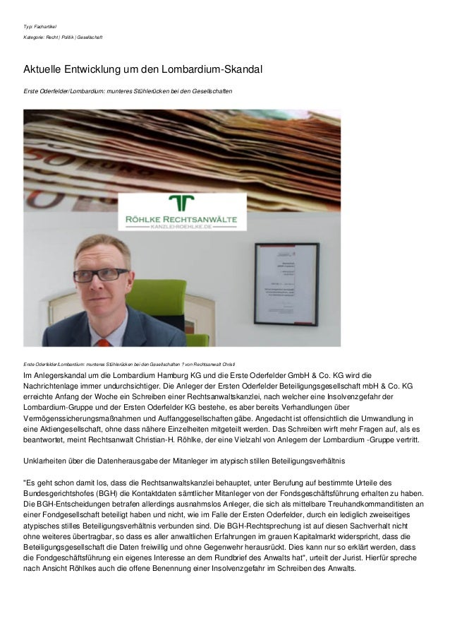 Typ: Fachartikel Kategorie: Recht | Politik | Gesellschaft Aktuelle Entwicklung um den Lombardium-Skandal Erste Oderfelder...