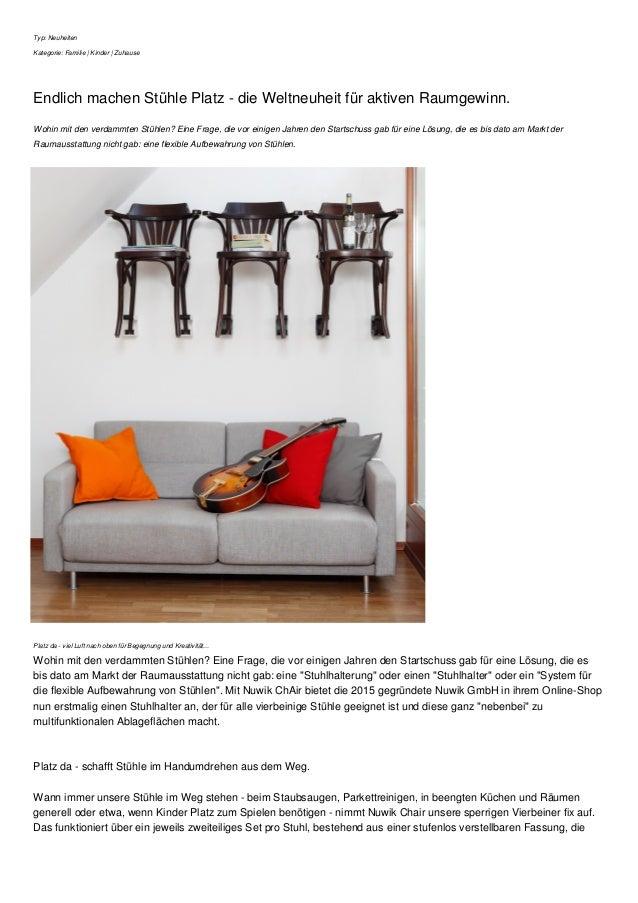 Typ: Neuheiten Kategorie: Familie   Kinder   Zuhause Endlich machen Stühle Platz - die Weltneuheit für aktiven Raumgewinn....