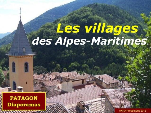 Les villages des Alpes-Maritimes 5KNA Productions 2013