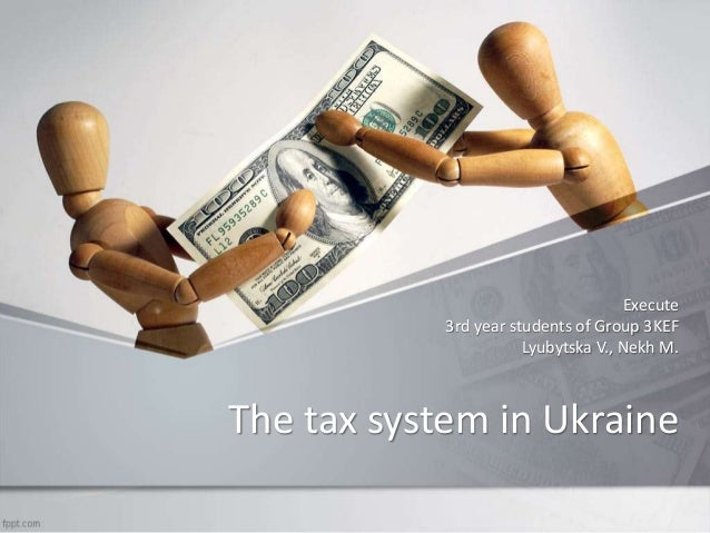 The Tax System of Ukraine