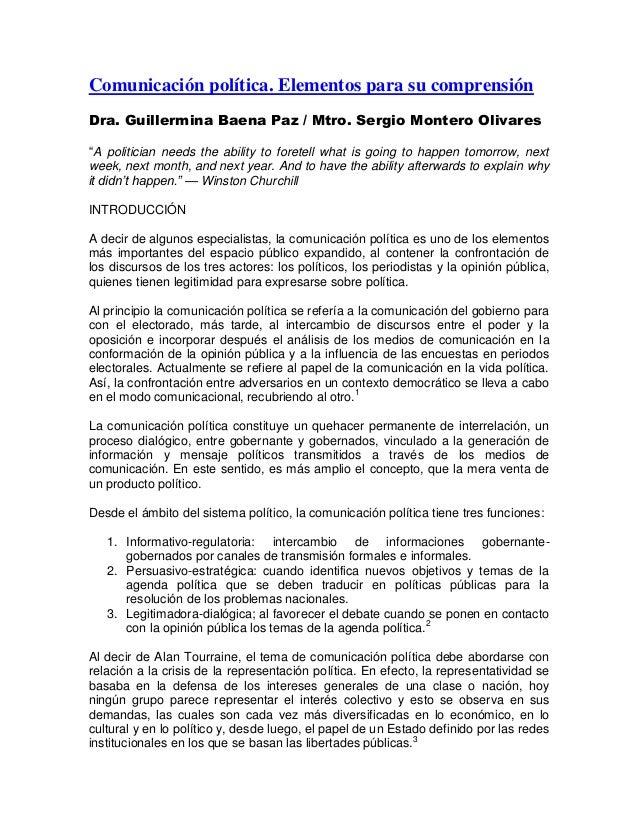 """Comunicación política. Elementos para su comprensión Dra. Guillermina Baena Paz / Mtro. Sergio Montero Olivares """"A politic..."""