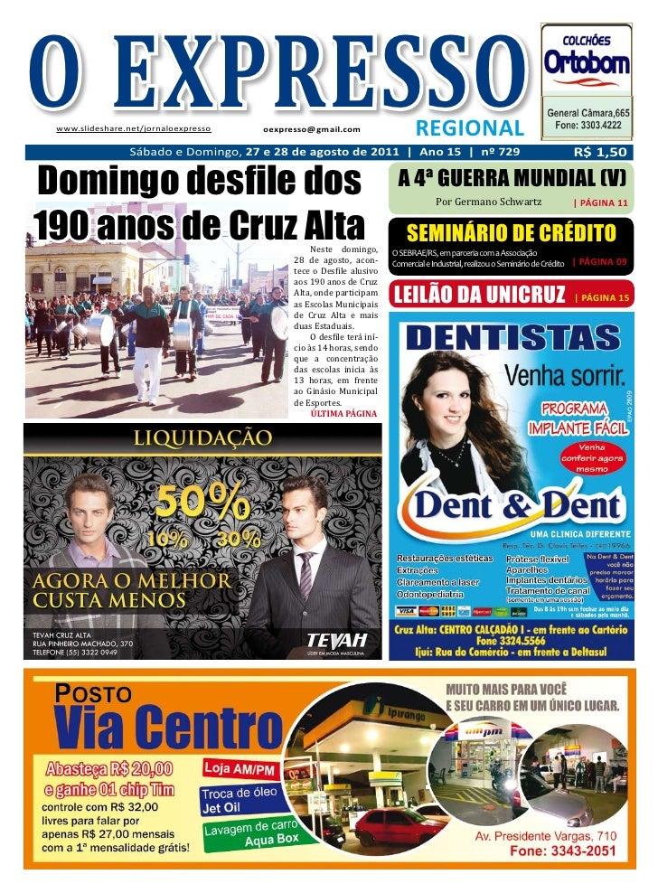 O EXPRESSO www.slideshare.net/jornaloexpresso   oexpresso@gmail.com                    REGIONAL                 Sábado e D...