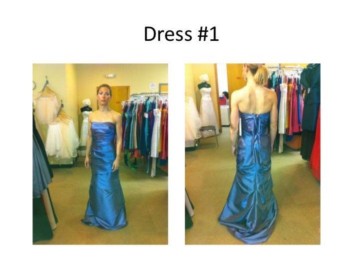 Dress #1 <br />