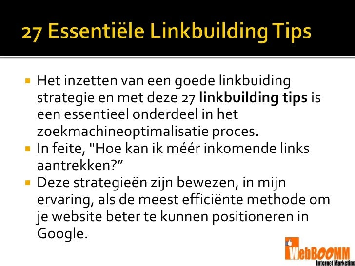    Het inzetten van een goede linkbuiding    strategie en met deze 27 linkbuilding tips is    een essentieel onderdeel in...