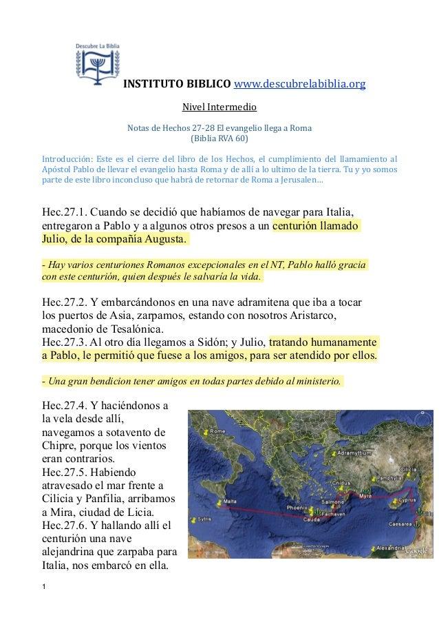 !  INSTITUTO  BIBLICO  www.descubrelabiblia.org   Nivel  Intermedio    !  Notas  de  Hechos  27-‐28  El...