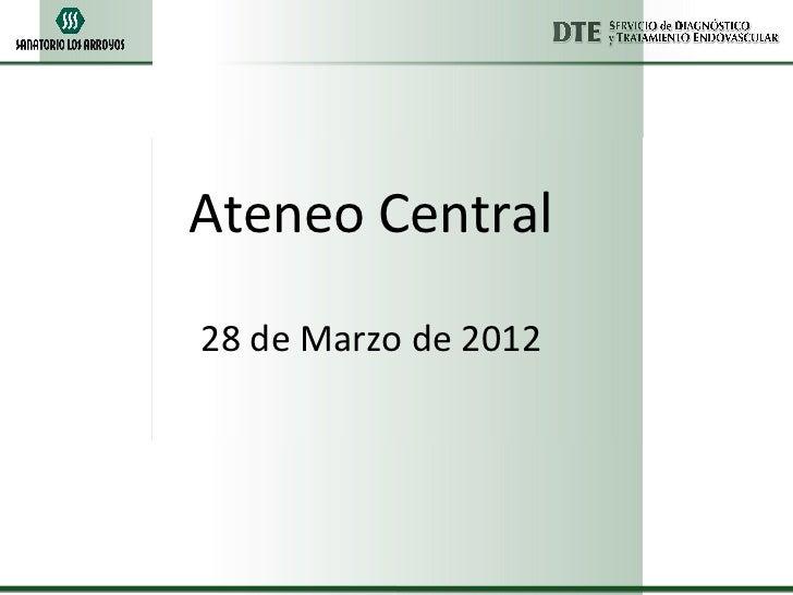 Ateneo Central28 de Marzo de 2012