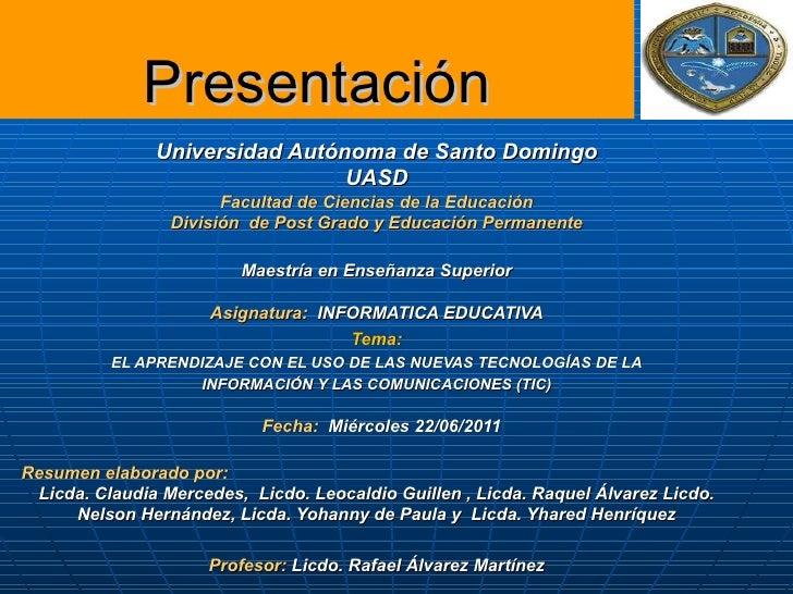 Presentación               Universidad Autónoma de Santo Domingo                                UASD                      ...