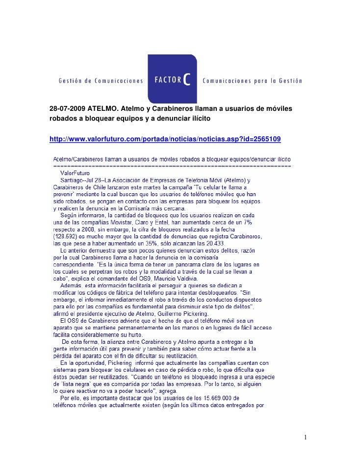 28-07-2009 ATELMO. Atelmo y Carabineros llaman a usuarios de móviles robados a bloquear equipos y a denunciar ilícito  htt...