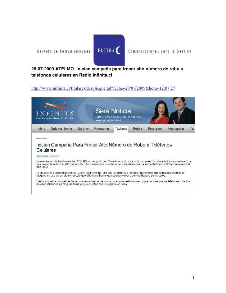 28-07-2009 ATELMO. Inician campaña para frenar alto número de robo a teléfonos celulares en Radio Infinita.cl  http://www....