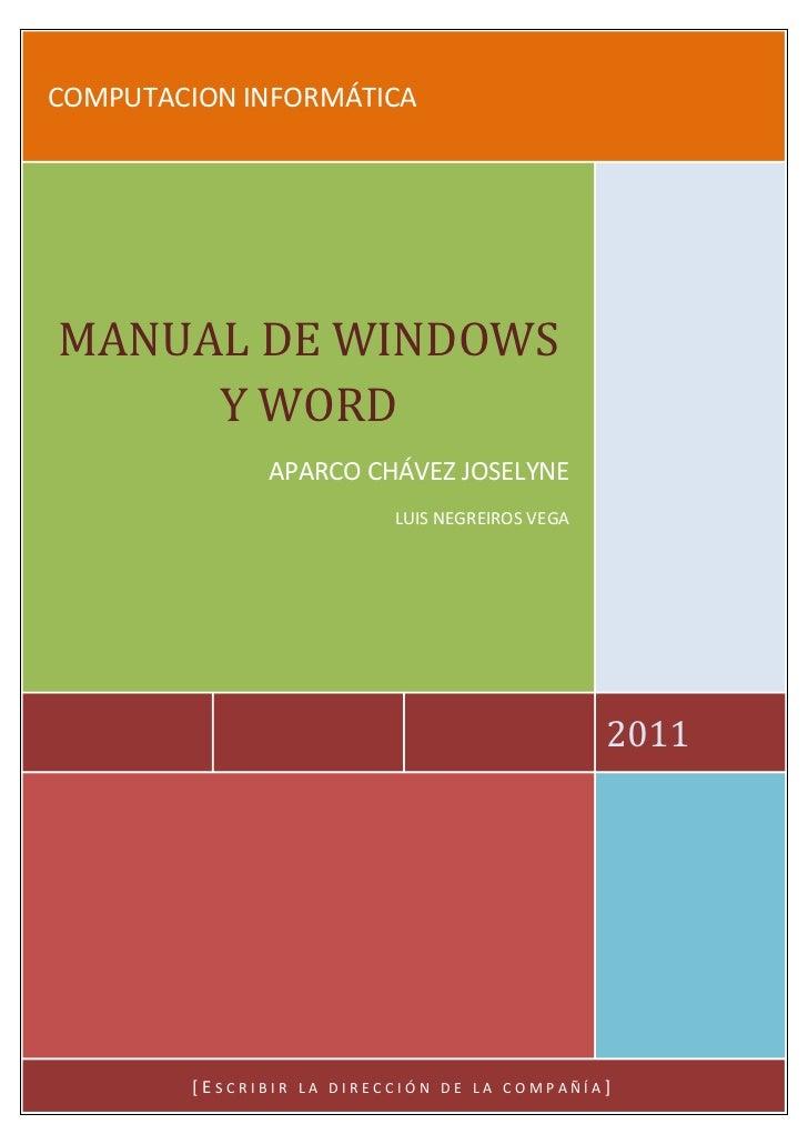 COMPUTACION INFORMÁTICAMANUAL DE WINDOWS     Y WORD                APARCO CHÁVEZ JOSELYNE                             LUIS...