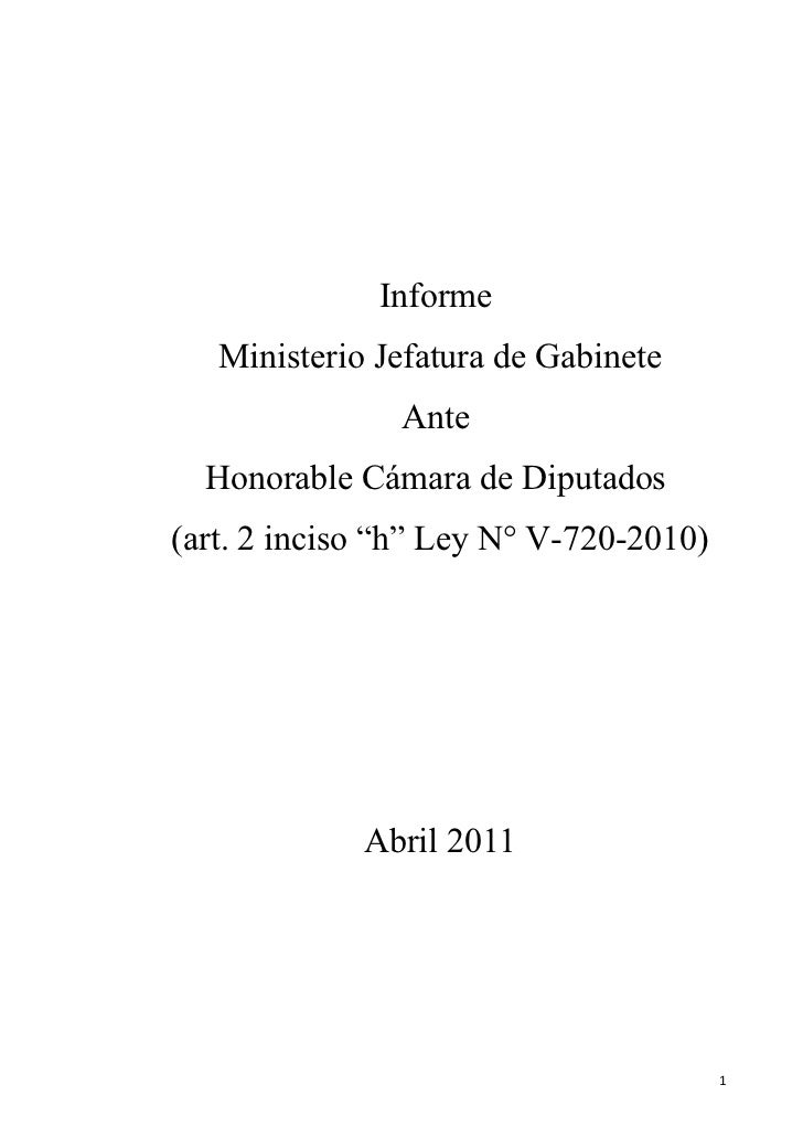 "Informe   Ministerio Jefatura de Gabinete               Ante  Honorable Cámara de Diputados(art. 2 inciso ""h"" Ley N° V-720..."
