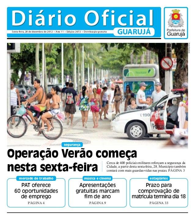 Diário OficialSexta-feira, 28 de dezembro de 2012 • Ano 11 • Edição: 2672 • Distribuição gratuita                         ...