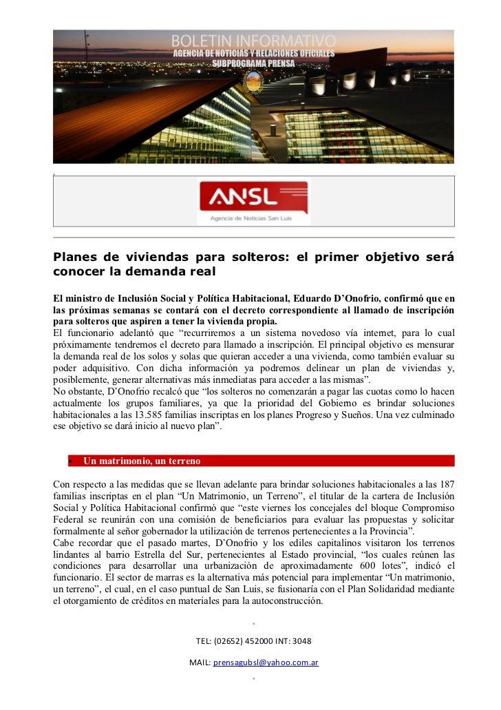 Planes de viviendas para solteros: el primer objetivo seráconocer la demanda realEl ministro de Inclusión Social y Polític...