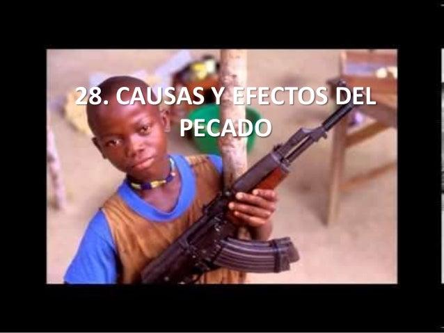 28. CAUSAS Y EFECTOS DEL PECADO