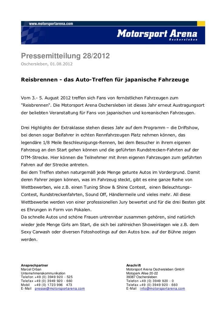 Pressemitteilung 28/2012Oschersleben, 01.08.2012Reisbrennen - das Auto-Treffen für japanische FahrzeugeVom 3.- 5. August 2...