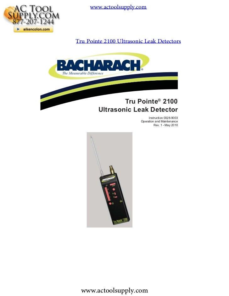 www.actoolsupply.com        Tru Pointe 2100 Ultrasonic Leak Detectors                                  ®The Measurable Dif...