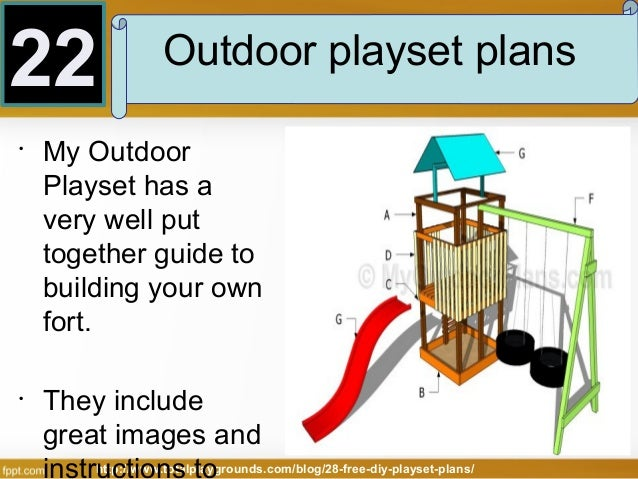 Outdoor Clubhouse Playset 22 • • Outdoor Playset Plans
