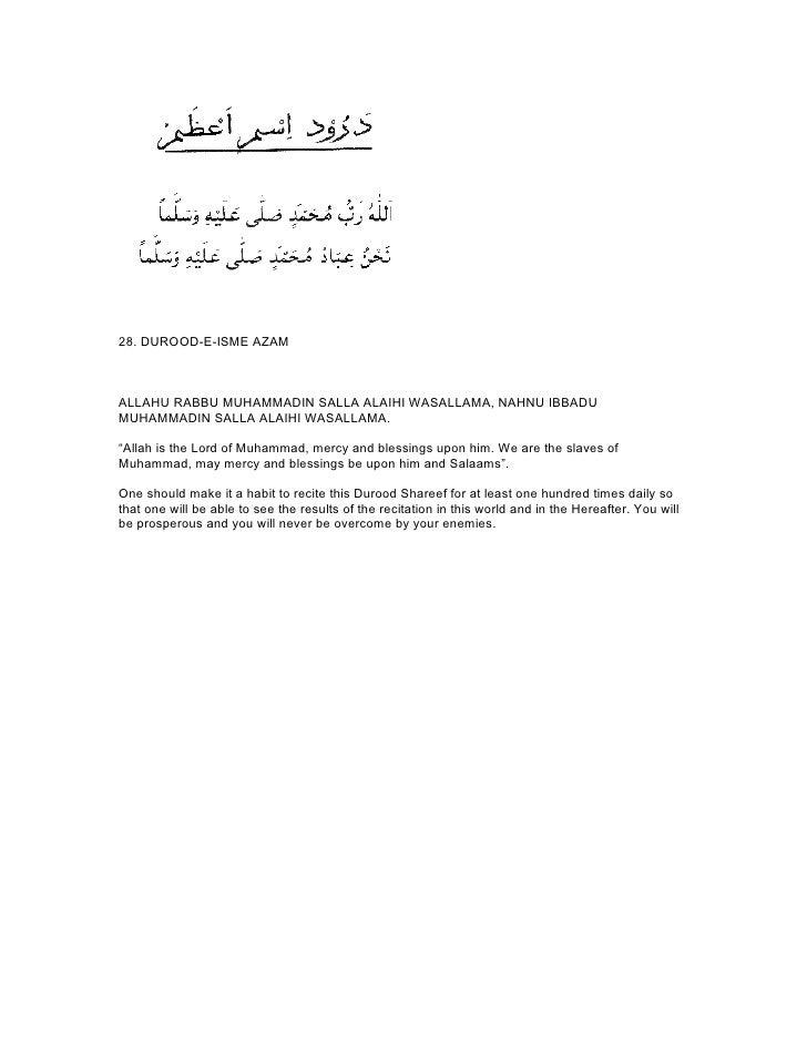 """28. DUROOD-E-ISME AZAMALLAHU RABBU MUHAMMADIN SALLA ALAIHI WASALLAMA, NAHNU IBBADUMUHAMMADIN SALLA ALAIHI WASALLAMA.""""Allah..."""